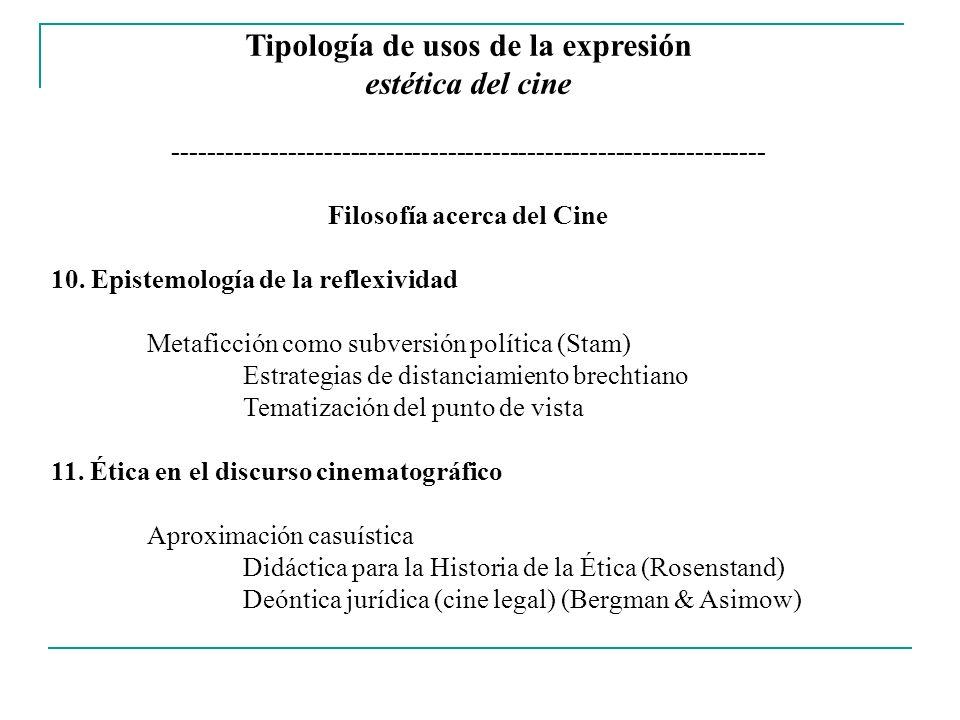 Tipología de usos de la expresión estética del cine ------------------------------------------------------------------- Filosofía a Través del Cine 12.