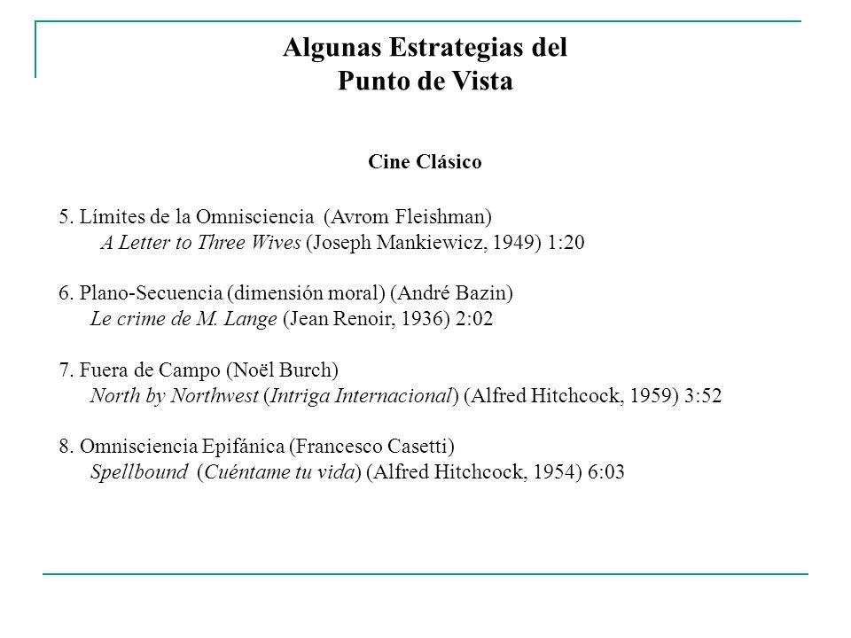 Algunas Estrategias del Punto de Vista Cine Clásico 5. Límites de la Omnisciencia (Avrom Fleishman) A Letter to Three Wives (Joseph Mankiewicz, 1949)