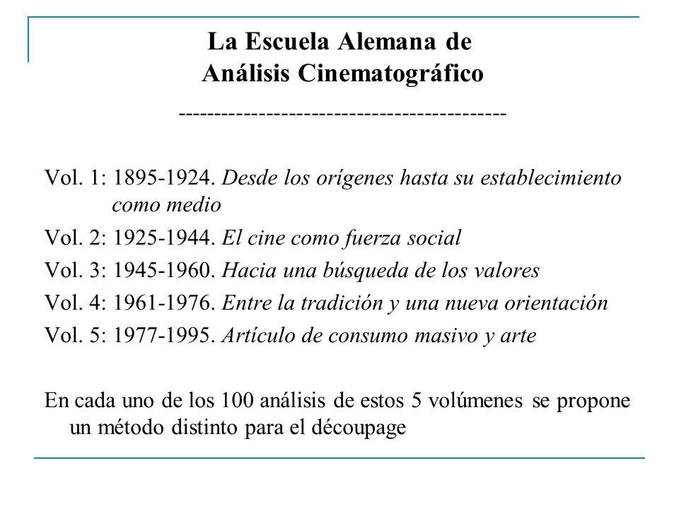 La Escuela Alemana de Análisis Cinematográfico -------------------------------------------- Vol. 1: 1895-1924. Desde los orígenes hasta su establecimi