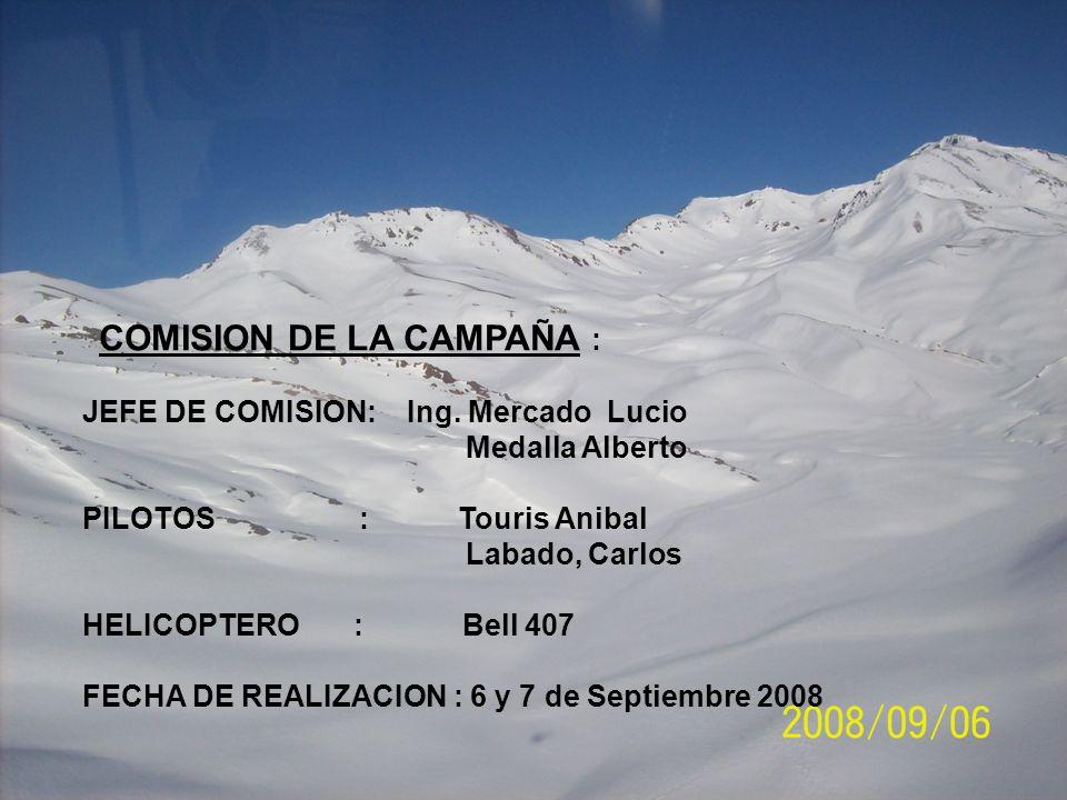 COMISION DE LA CAMPAÑA : JEFE DE COMISION: Ing.