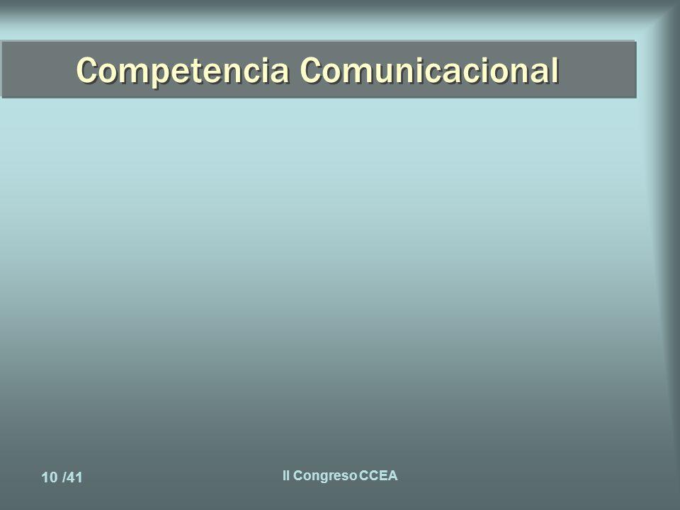 10 /41 II Congreso CCEA Competencia Comunicacional