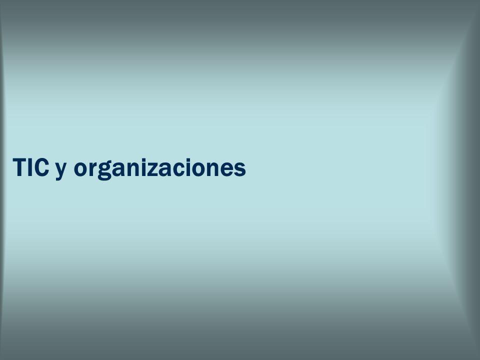 TIC y organizaciones