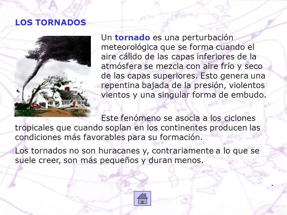 Un tornado es una perturbación meteorológica que se forma cuando el aire cálido de las capas inferiores de la atmósfera se mezcla con aire frío y seco
