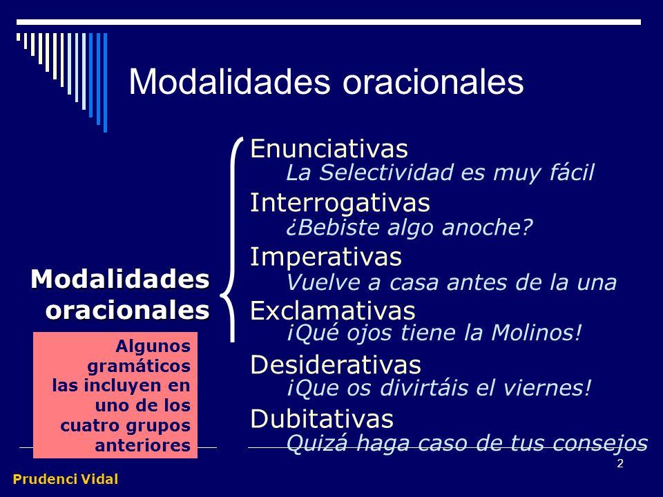 Prudenci Vidal 1 Modalidades oracionales Clasificación por el modus