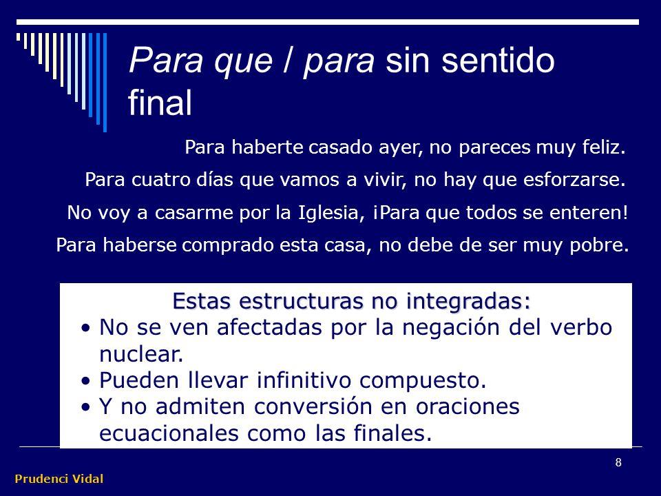 Prudenci Vidal 7 M. Félix canta para alegrarse Para alegrarse es para lo que canta M.