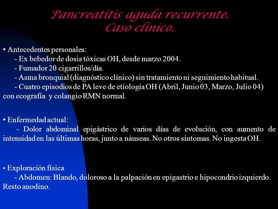 Antecedentes personales: - Ex bebedor de dosis tóxicas OH, desde marzo 2004. - Fumador 20 cigarrillos/día. - Asma bronquial (diagnóstico clínico) sin