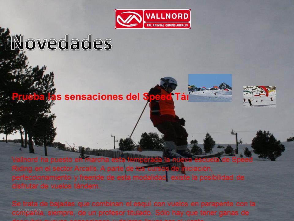 Prueba las sensaciones del Speed Tándem Vallnord ha puesto en marcha esta temporada la nueva escuela de Speed Riding en el sector Arcalís. A parte de