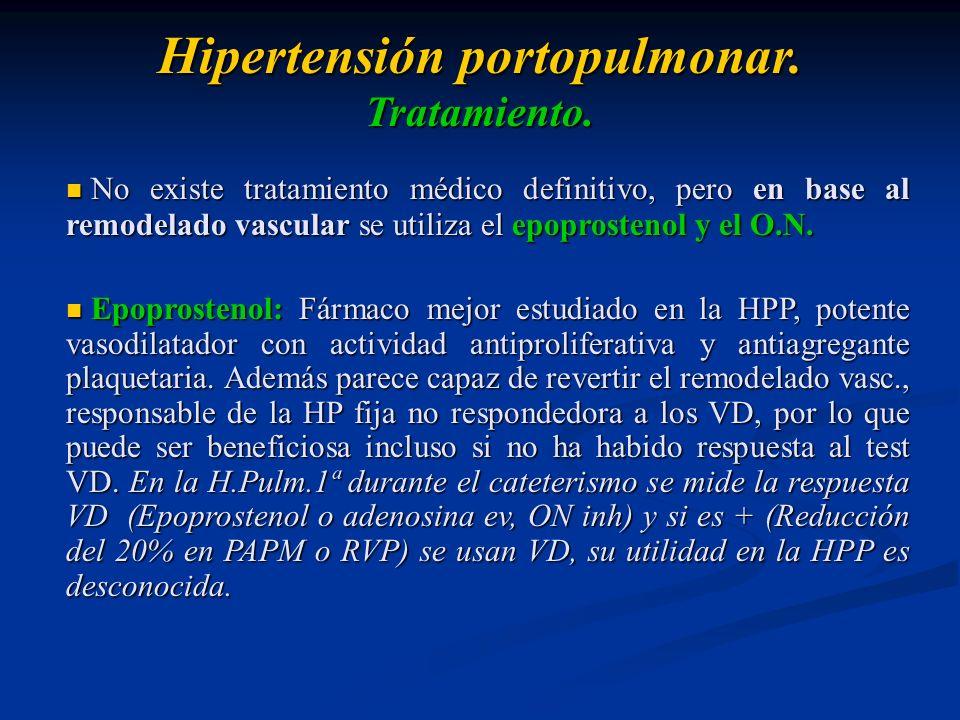 No existe tratamiento médico definitivo, pero en base al remodelado vascular se utiliza el epoprostenol y el O.N. No existe tratamiento médico definit