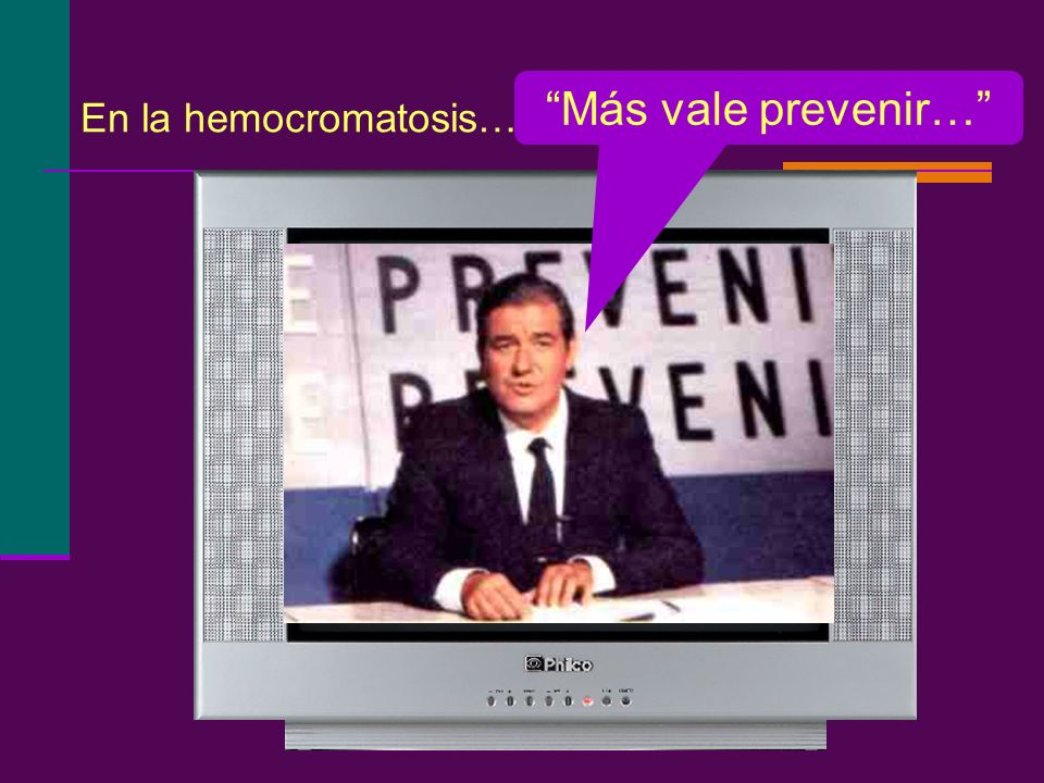Más vale prevenir… En la hemocromatosis…