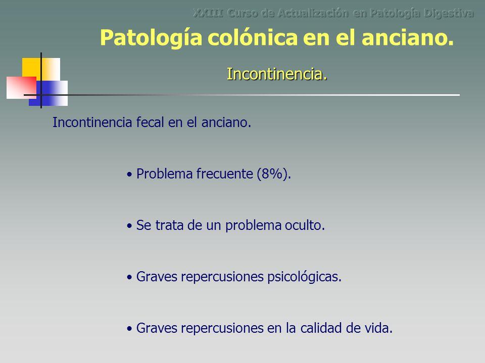 Incontinencia fecal en el anciano. Problema frecuente (8%). Se trata de un problema oculto. Graves repercusiones psicológicas. Graves repercusiones en