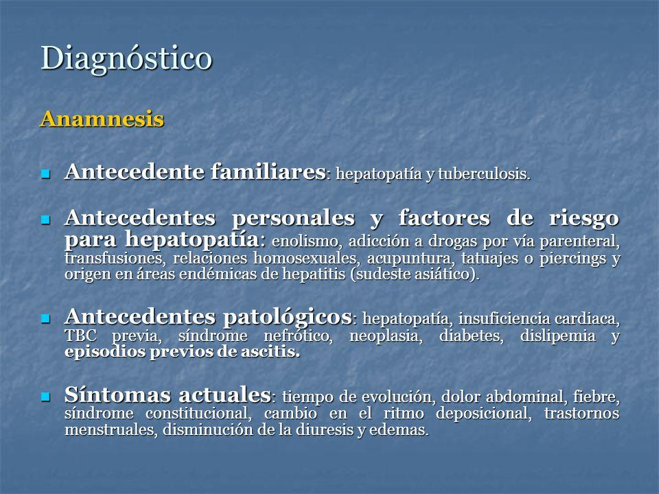 Diagnostico Exploración física Signos de ascitis : distensión abdominal, matidez en flancos, que varía con el decúbito, y signo de la oleada.