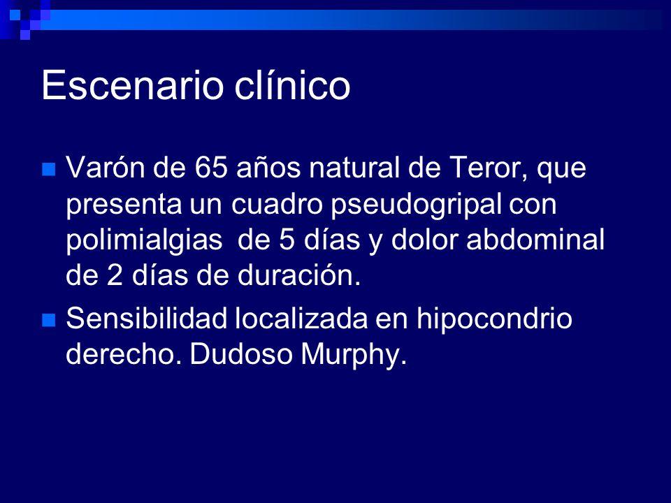 Escenario clínico Varón de 65 años natural de Teror, que presenta un cuadro pseudogripal con polimialgias de 5 días y dolor abdominal de 2 días de dur
