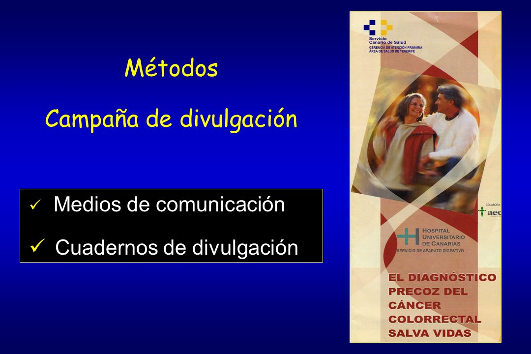 Medios de comunicación Cuadernos de divulgación Métodos Campaña de divulgación