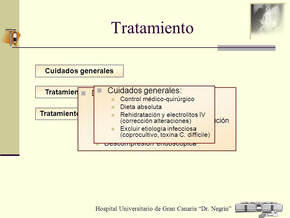 Hospital Universitario de Gran Canaria Dr. Negrín Tratamiento Tratamiento quirúrgico Cuidados generales Tratamiento médico Descompresión : Sonda recta