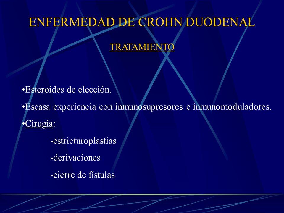 ENFERMEDAD DE CROHN DUODENAL TRATAMIENTO Esteroides de elección.