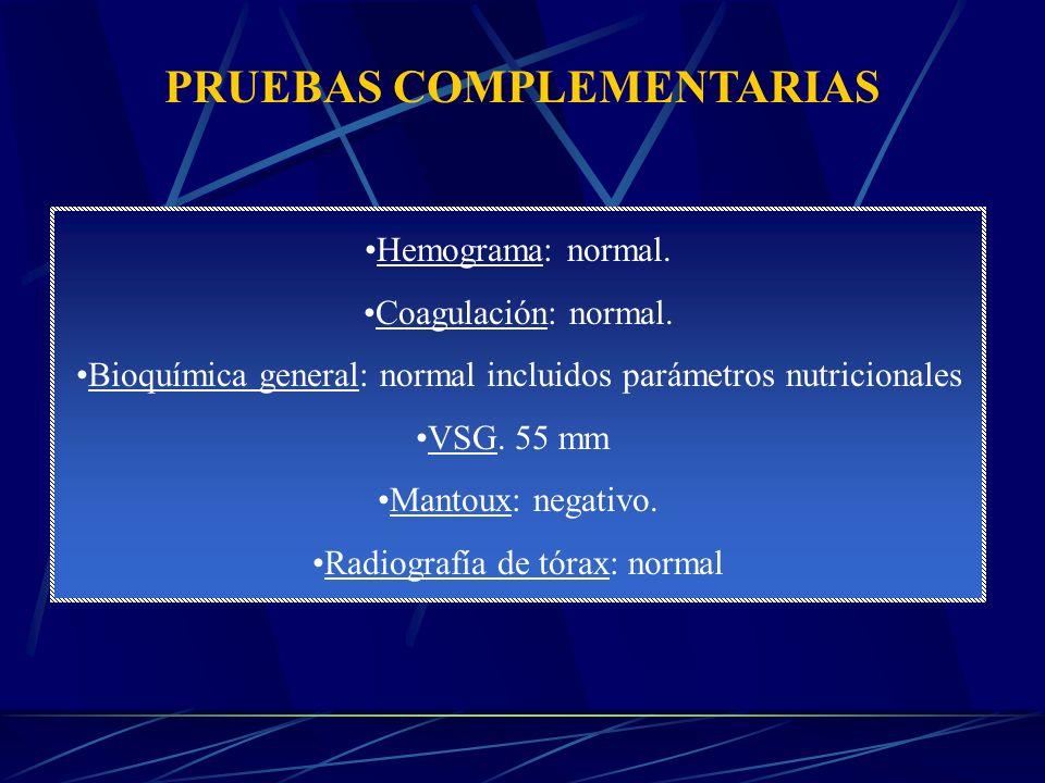 Hemograma: normal.Coagulación: normal.