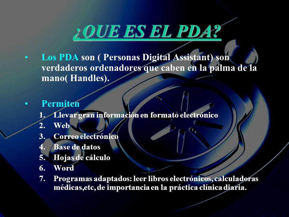 TIPOS DE PDA Sistema operativo 1.PalmOs:Palm,Handsprig.