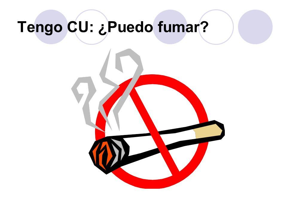 Tengo CU: ¿Puedo fumar?