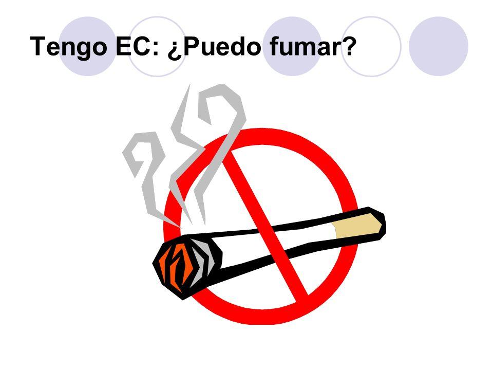 Tengo EC: ¿Puedo fumar?