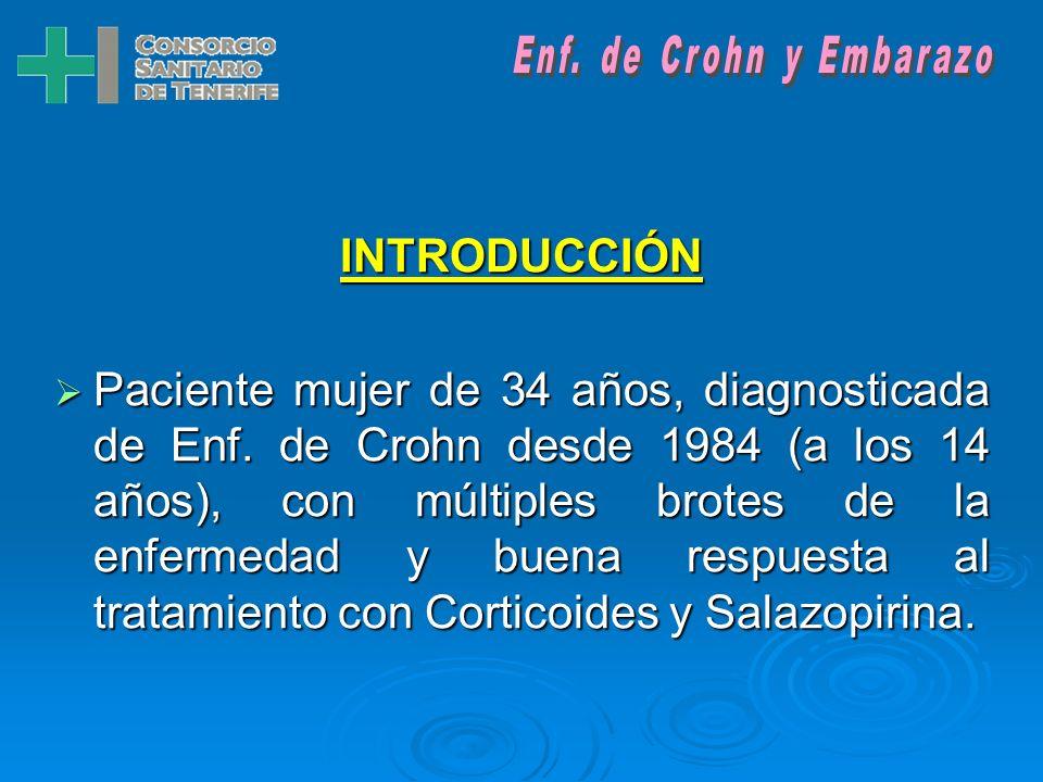INTRODUCCIÓN Paciente mujer de 34 años, diagnosticada de Enf.
