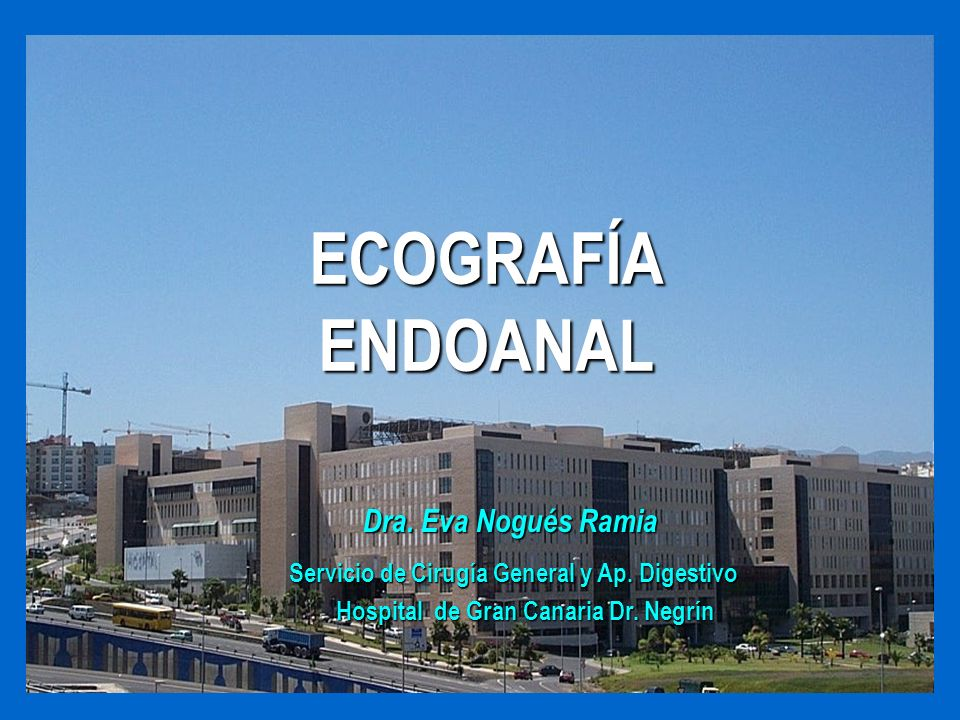 ECOGRAFÍA ENDOANAL SEPSIS PERIANAL ( ABSCESOS/FISTULAS )