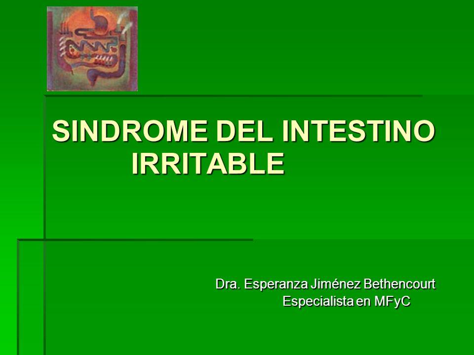 SINDROME DEL INTESTINO IRRITABLE Dra.