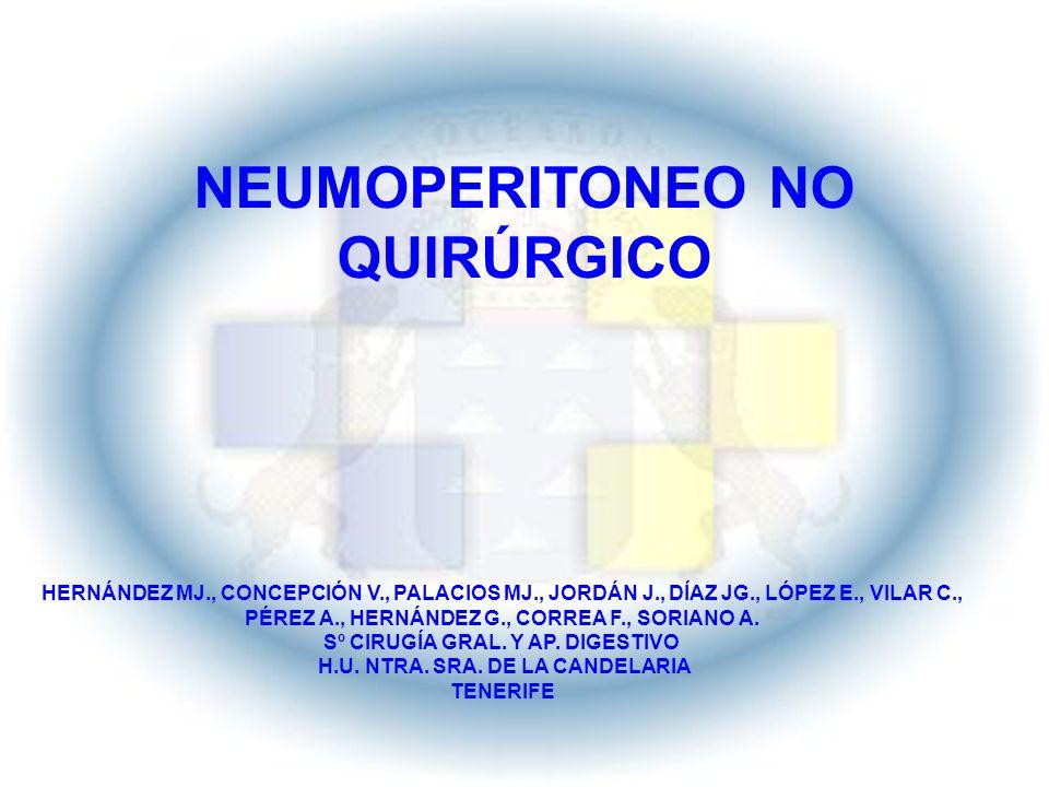 NEUMOPERITONEO NO QUIRÚRGICO HERNÁNDEZ MJ., CONCEPCIÓN V., PALACIOS MJ., JORDÁN J., DÍAZ JG., LÓPEZ E., VILAR C., PÉREZ A., HERNÁNDEZ G., CORREA F., S