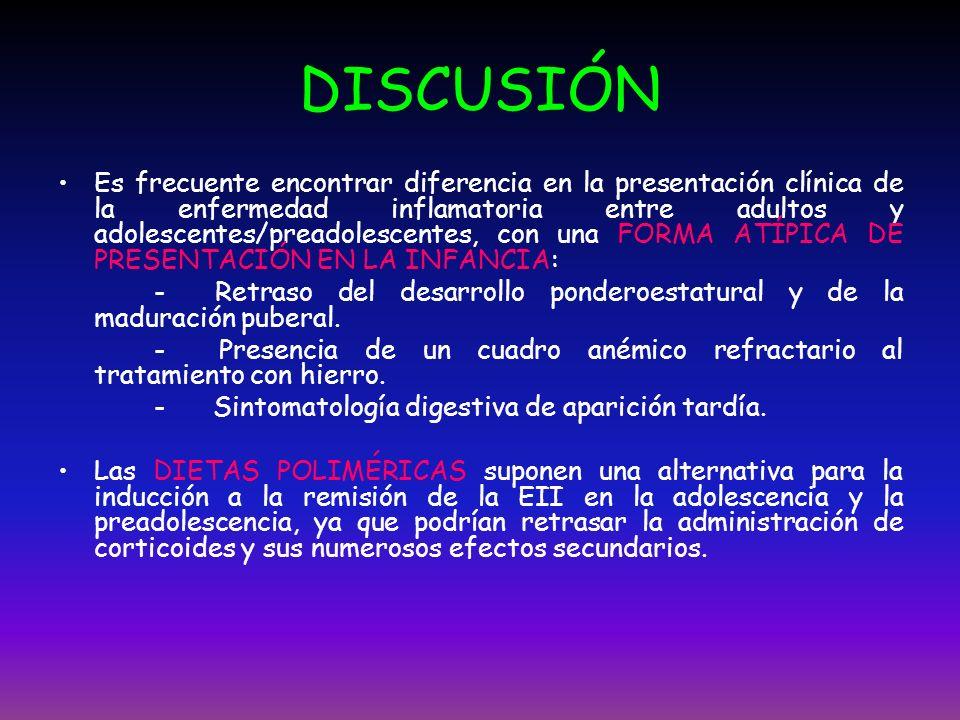 DISCUSIÓN Es frecuente encontrar diferencia en la presentación clínica de la enfermedad inflamatoria entre adultos y adolescentes/preadolescentes, con