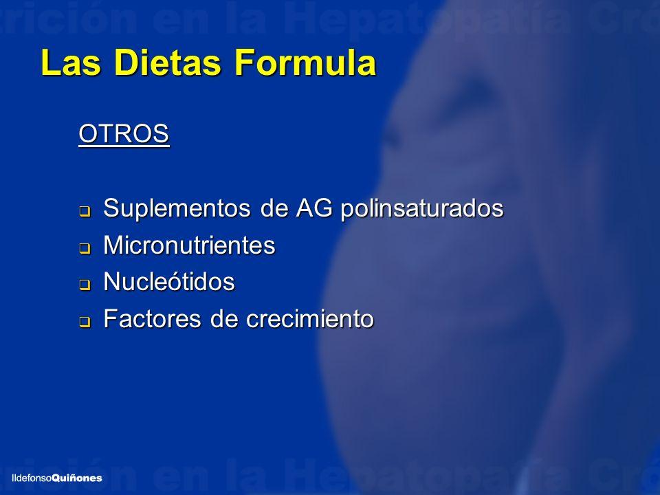 Las Dietas Formula OTROS Suplementos de AG polinsaturados Suplementos de AG polinsaturados Micronutrientes Micronutrientes Nucleótidos Nucleótidos Fac