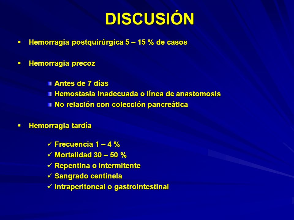 Etiopatogenia: poco aclarada Etiopatogenia: poco aclarada Úlcera marginal Úlcera marginal Pseudoaneurisma: Pseudoaneurisma: Linfadenectomía Linfadenectomía Acción jugo pancreático Acción jugo pancreático Pseudoquiste y colección Pseudoquiste y colección Infección local Infección local Erosión vascular por colección Erosión vascular por colección Diagnóstico y tratamiento: Diagnóstico y tratamiento: Hemorragia precoz: tratamiento quirúrgico Hemorragia precoz: tratamiento quirúrgico Hemorragia tardía: Angio TAC y arteriografía Hemorragia tardía: Angio TAC y arteriografía