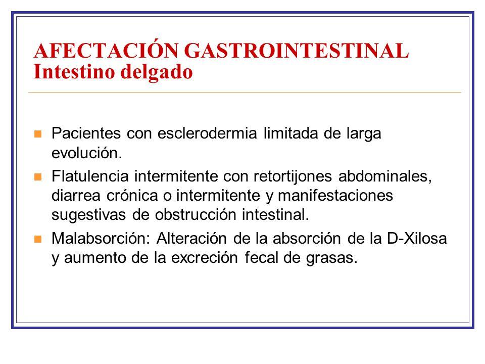 AFECTACIÓN GASTROINTESTINAL Intestino delgado Pacientes con esclerodermia limitada de larga evolución.