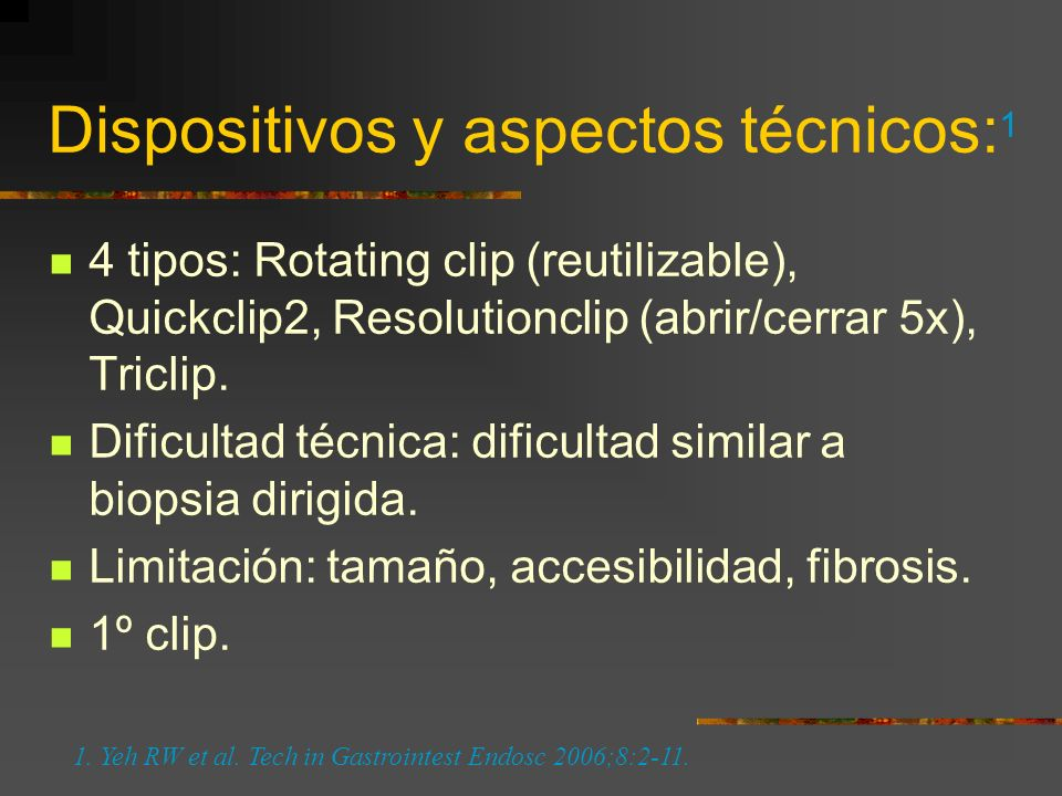 Dispositivos y aspectos técnicos: 1 4 tipos: Rotating clip (reutilizable), Quickclip2, Resolutionclip (abrir/cerrar 5x), Triclip. Dificultad técnica: