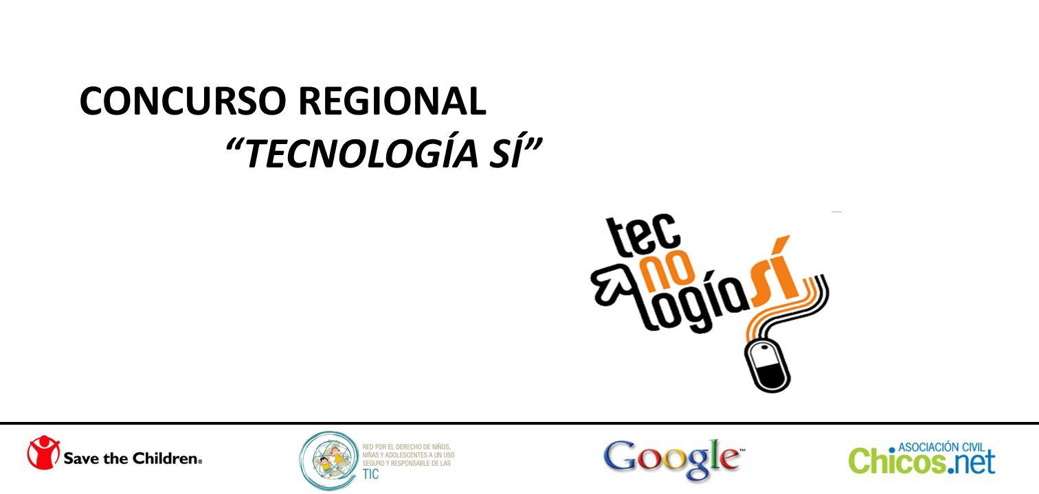 CONCURSO REGIONAL TECNOLOGÍA SÍ