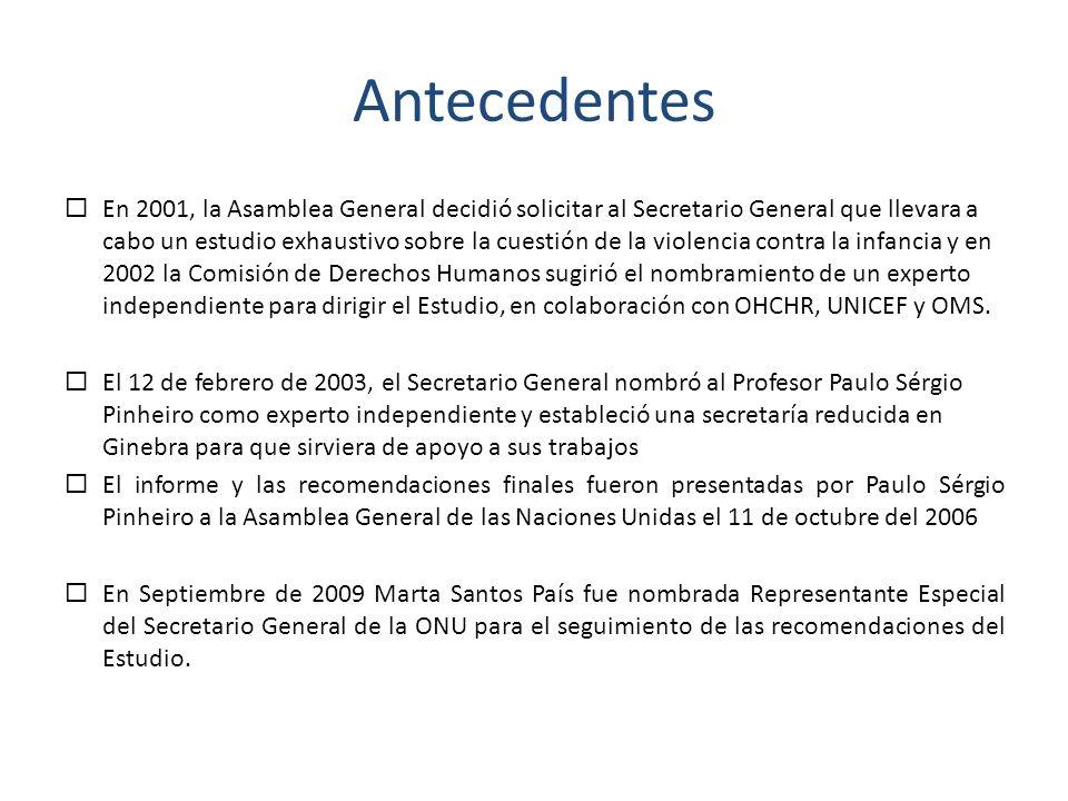 Antecedentes En 2001, la Asamblea General decidió solicitar al Secretario General que llevara a cabo un estudio exhaustivo sobre la cuestión de la vio