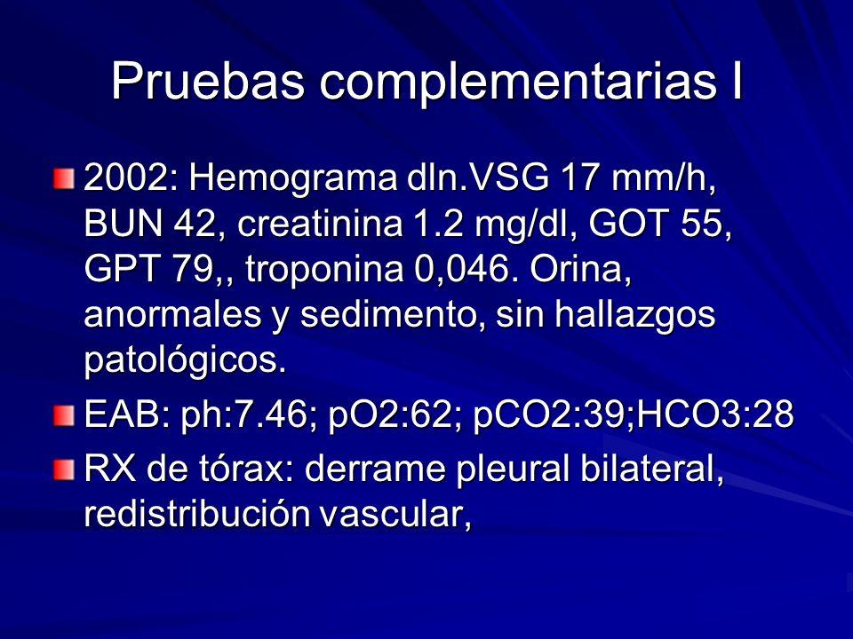 Pruebas Complementarias II ECG: normal Ecocardiograma: hipertrofia ventricular izquierda, disfunción diastólica intensa de ventrículo izquierdo, FE 64%.
