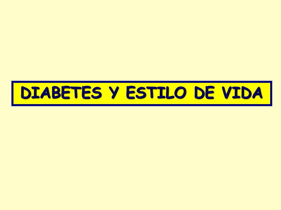 DIABETES Y ESTILO DE VIDA