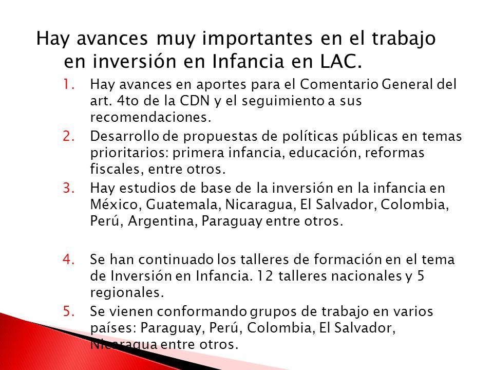 Hay avances muy importantes en el trabajo en inversión en Infancia en LAC.