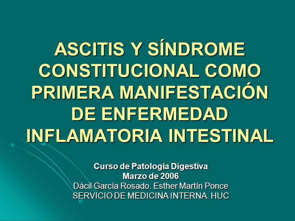 ENFERMEDAD ACTUAL: ENFERMEDAD ACTUAL: Paciente de 48 años que presenta un síndrome constitucional de un año, y distensión abdominal con edema en miembros inferiores en las últimas semanas.