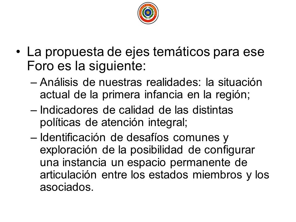 Por ello, la República del Paraguay desde su Presidencia Pro Témpore somete a consideración: 1.Incluir en agenda permanente de los G.T.