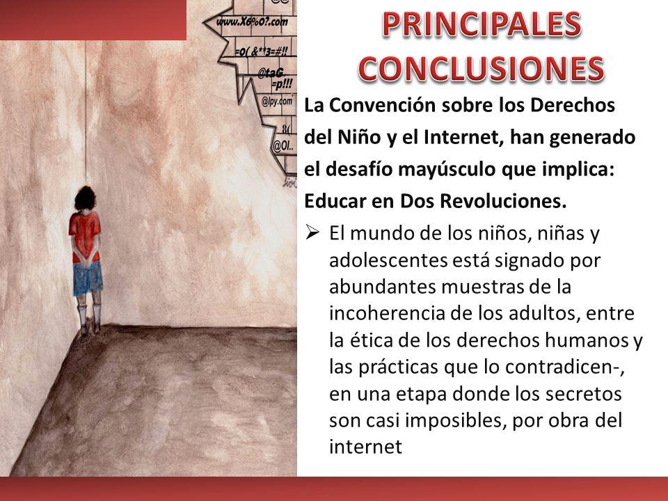 La Convención sobre los Derechos del Niño y el Internet, han generado el desafío mayúsculo que implica: Educar en Dos Revoluciones. El mundo de los ni