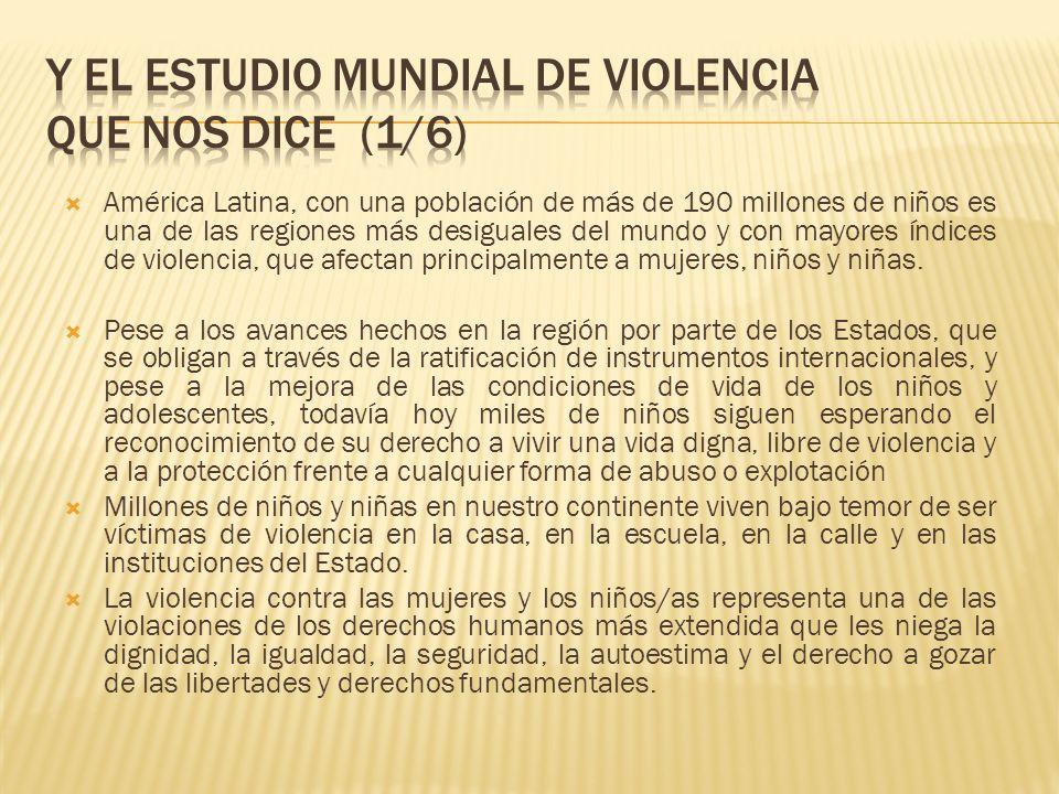 La violencia física y psicológica que sufren los niños y niñas incluye las ejecuciones extrajudiciales, las torturas, los tratos o penas inhumanos o degradantes, los castigos físicos aún en el seno familiar, el abuso sexual, la explotación sexual, la trata y el tráfico.
