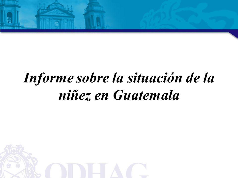 Informe sobre la situación de la niñez en Guatemala