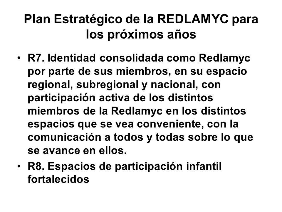 Plan Estratégico de la REDLAMYC para los próximos años R7.