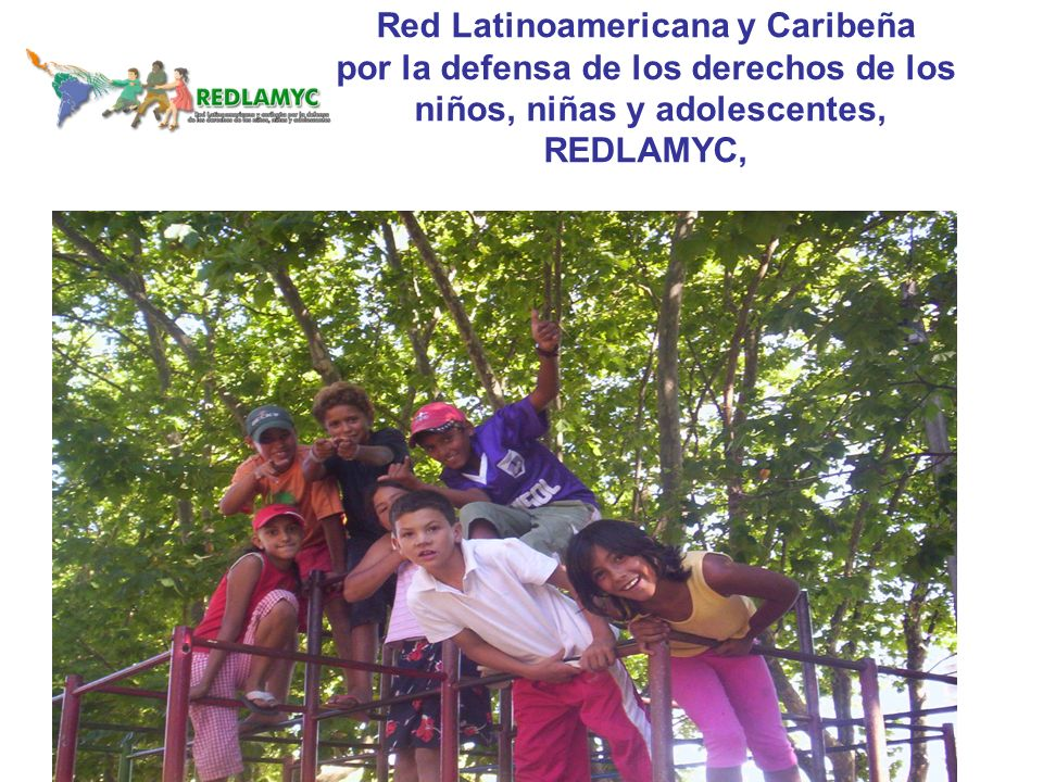 Listado actual de redes 22.Red para la Infancia y la Adolescencia (RIA), El Salvador; 23.