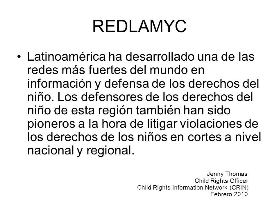 REDLAMYC Latinoamérica ha desarrollado una de las redes más fuertes del mundo en información y defensa de los derechos del niño. Los defensores de los