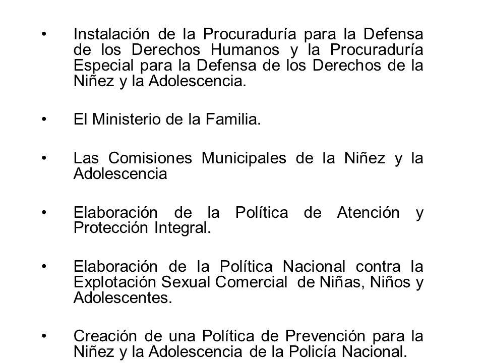 Instalación de la Procuraduría para la Defensa de los Derechos Humanos y la Procuraduría Especial para la Defensa de los Derechos de la Niñez y la Adolescencia.