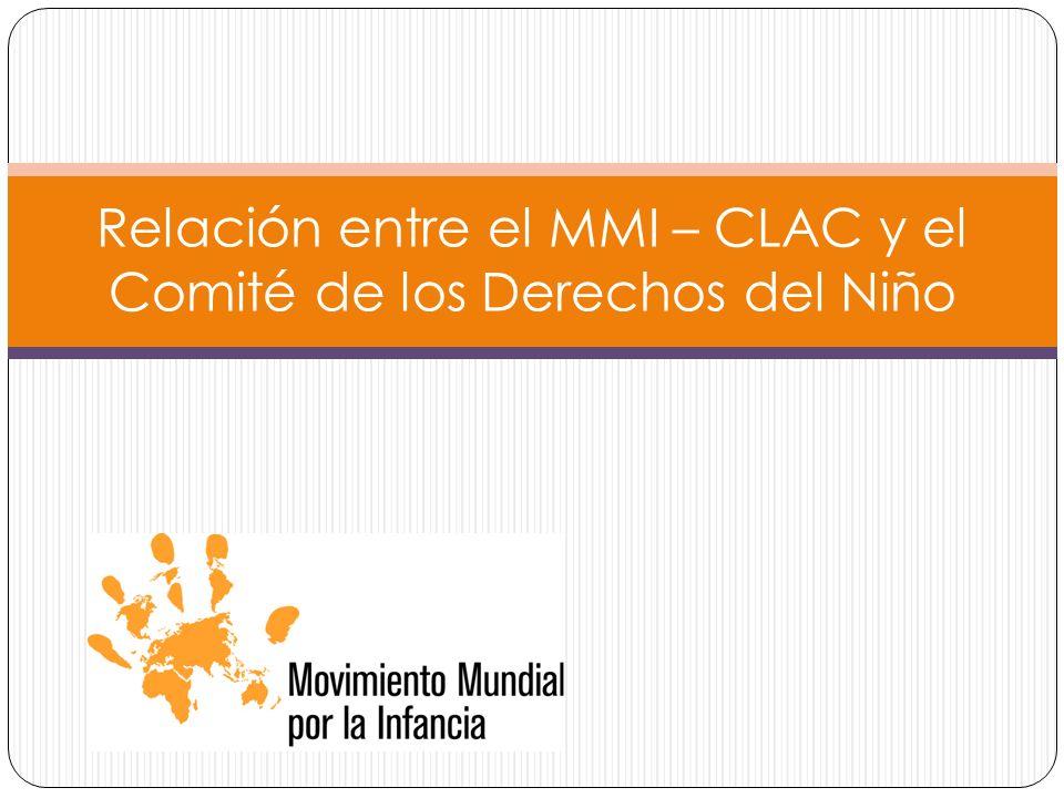 Relación entre el MMI – CLAC y el Comité de los Derechos del Niño