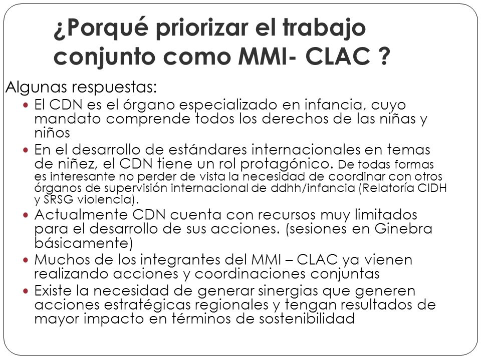 ¿Porqué priorizar el trabajo conjunto como MMI- CLAC .