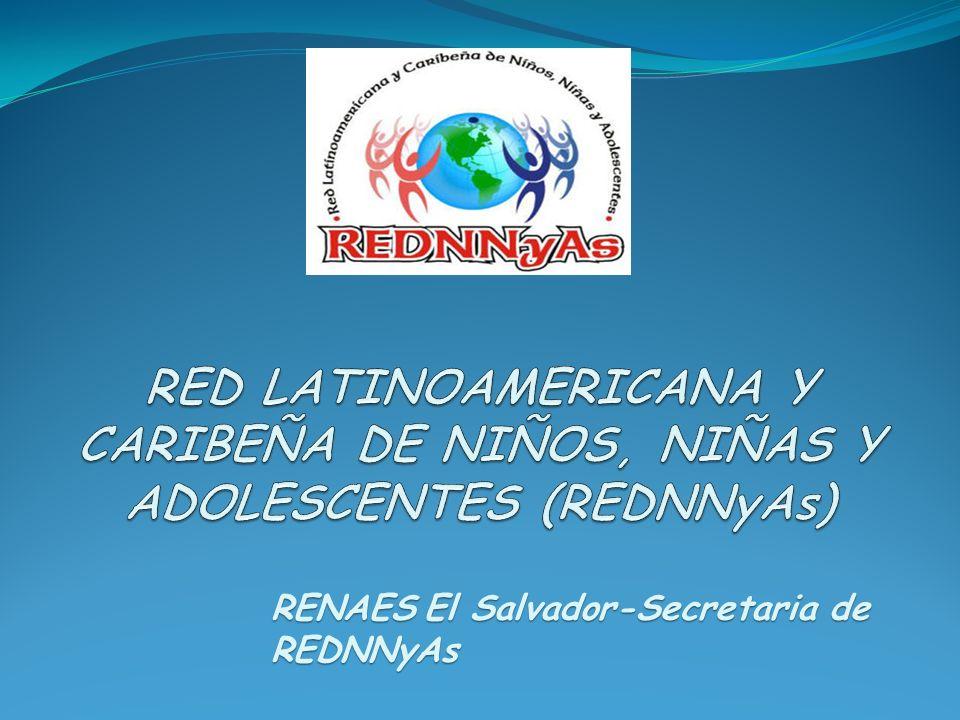 RENAESEl Salvador-Secretaria de REDNNyAs RENAES El Salvador-Secretaria de REDNNyAs