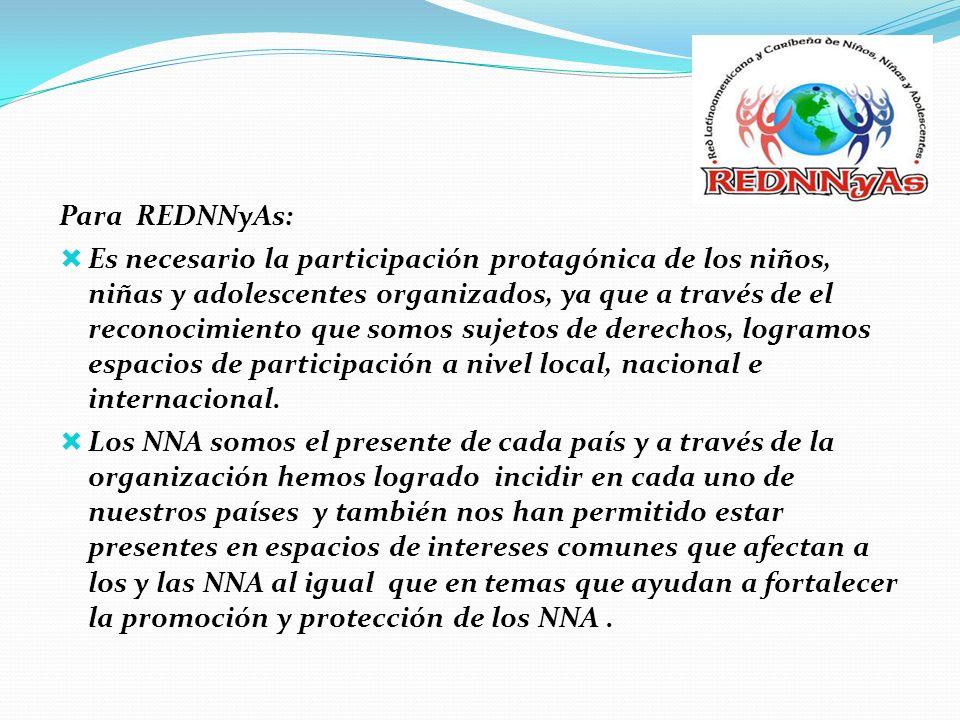 Para REDNNyAs: Es necesario la participación protagónica de los niños, niñas y adolescentes organizados, ya que a través de el reconocimiento que somo